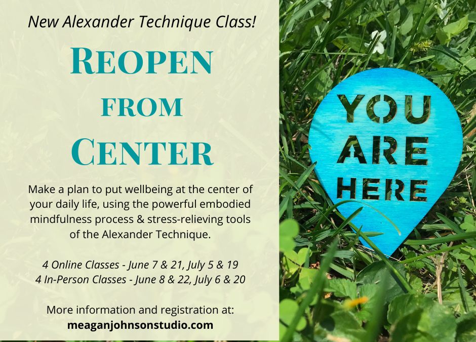 New Class Summer 2021: Reopen from Center