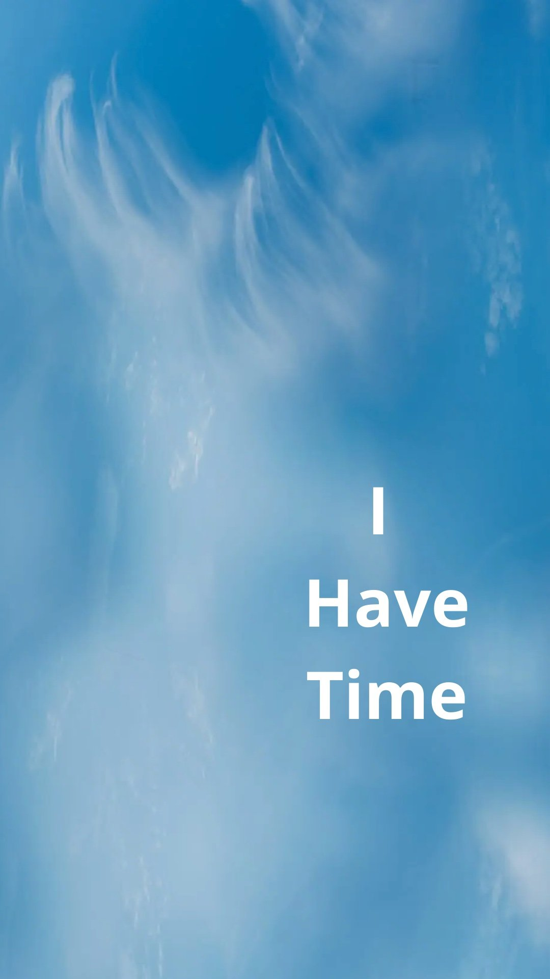 """""""I have Time"""" phone wallpaper!"""